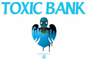 Toxic banks